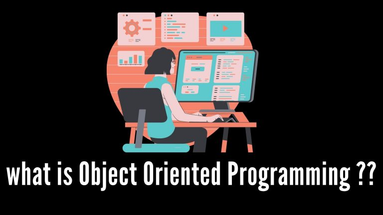 what is Object Oriented Programming ??