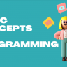 Basic Concepts of Programming